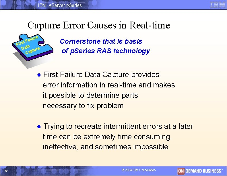 IBM e. Server p. Series Capture Error Causes in Real-time lure i a t.