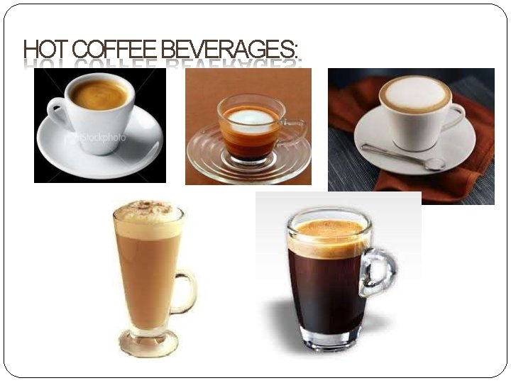 HOT COFFEE BEVERAGES: