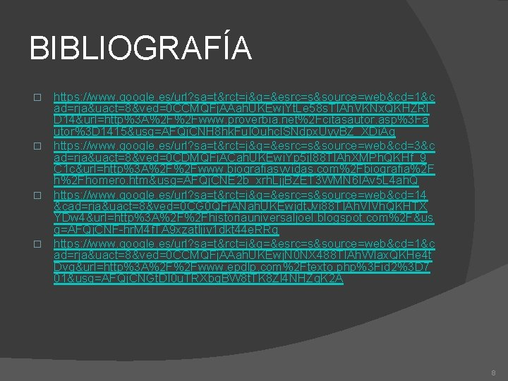 BIBLIOGRAFÍA https: //www. google. es/url? sa=t&rct=j&q=&esrc=s&source=web&cd=1&c ad=rja&uact=8&ved=0 CCMQFj. AAah. UKEwj. Yt. Le 58 s.