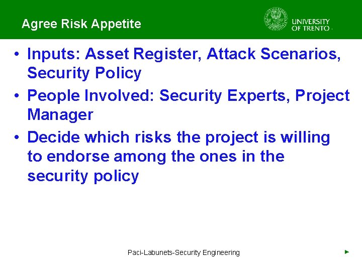 Agree Risk Appetite • Inputs: Asset Register, Attack Scenarios, Security Policy • People Involved: