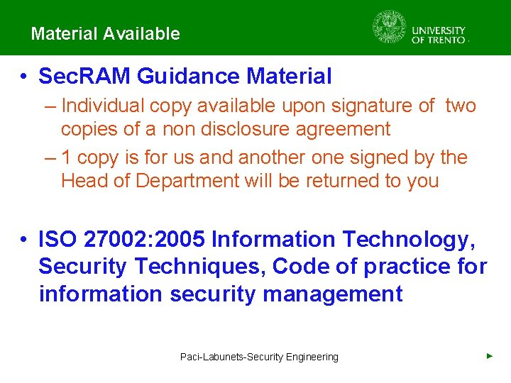 Material Available • Sec. RAM Guidance Material – Individual copy available upon signature of