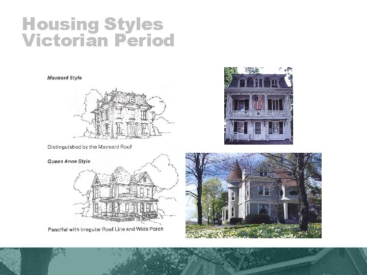 Housing Styles Victorian Period