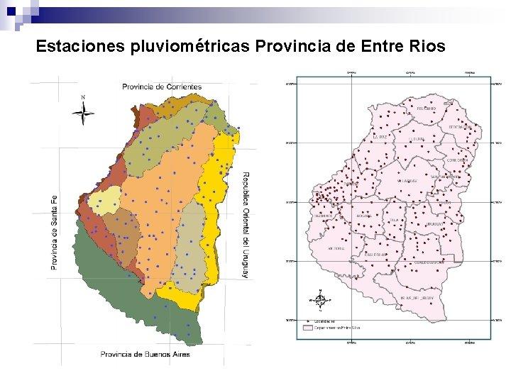Estaciones pluviométricas Provincia de Entre Rios