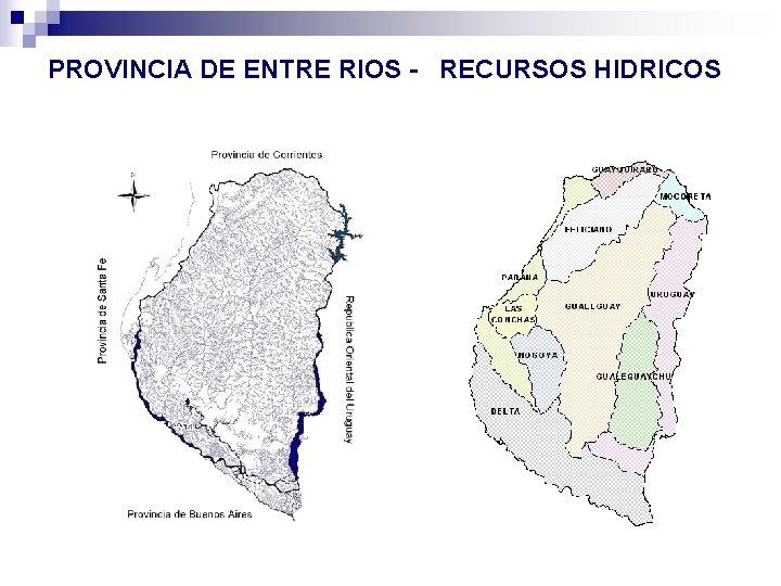 PROVINCIA DE ENTRE RIOS - RECURSOS HIDRICOS