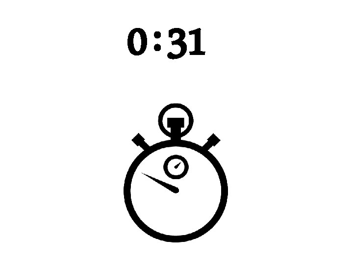 0 : 31