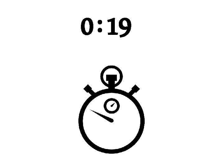 0 : 19