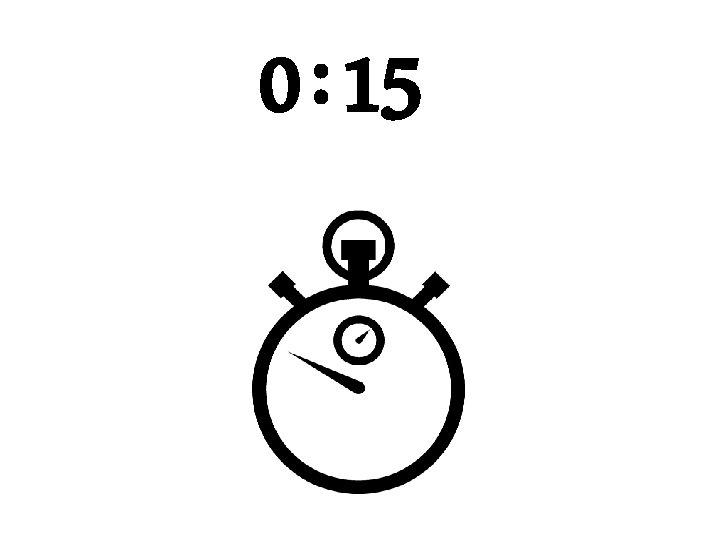 0 : 15