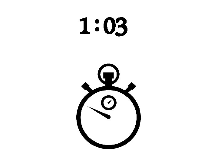 1 : 03