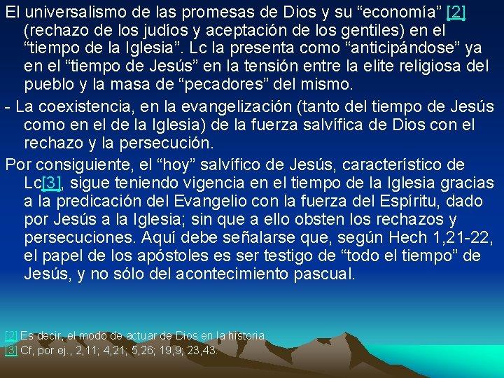 """El universalismo de las promesas de Dios y su """"economía"""" [2] (rechazo de los"""