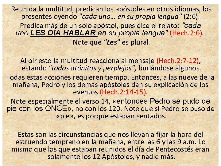 Reunida la multitud, predican los apóstoles en otros idiomas, los presentes oyendo