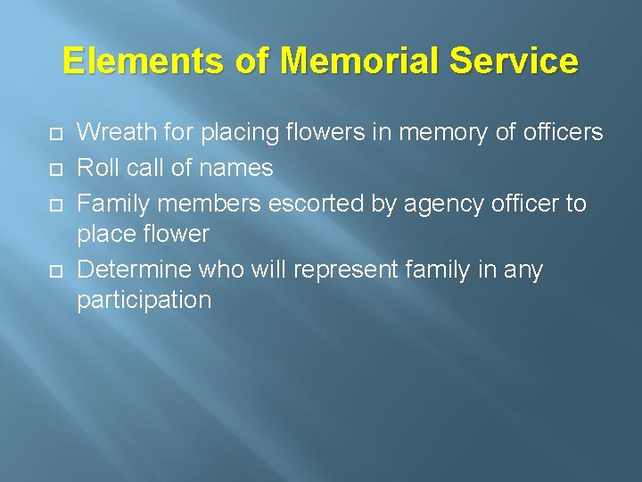 Elements of Memorial Service Wreath for placing flowers in memory of officers Roll call