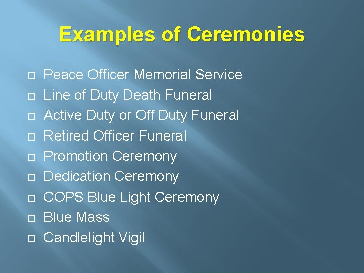 Examples of Ceremonies Peace Officer Memorial Service Line of Duty Death Funeral Active Duty