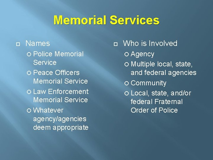 Memorial Services Names Police Memorial Service Peace Officers Memorial Service Law Enforcement Memorial Service