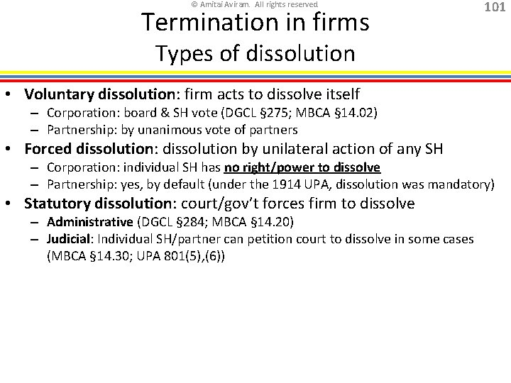 © Amitai Aviram. All rights reserved. Termination in firms 101 Types of dissolution •
