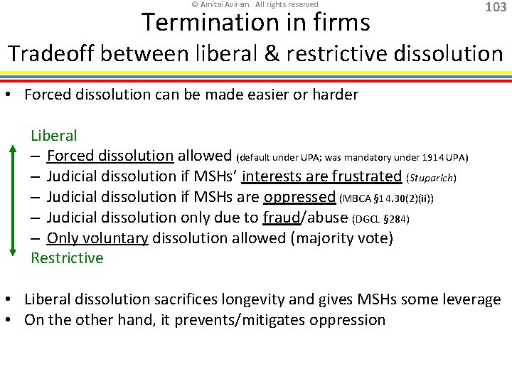 © Amitai Aviram. All rights reserved. Termination in firms 103 Tradeoff between liberal &
