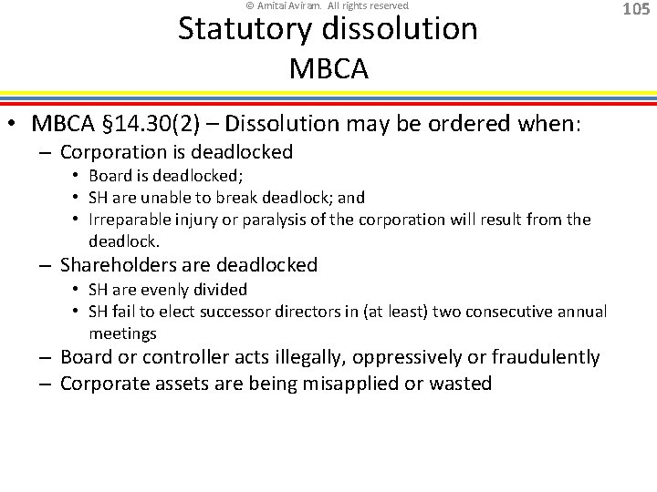 © Amitai Aviram. All rights reserved. Statutory dissolution MBCA • MBCA § 14. 30(2)
