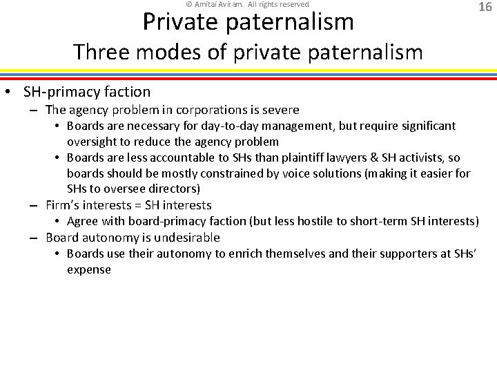 © Amitai Aviram. All rights reserved. Private paternalism 16 Three modes of private paternalism