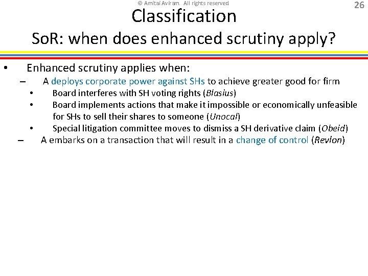 © Amitai Aviram. All rights reserved. Classification 26 So. R: when does enhanced scrutiny