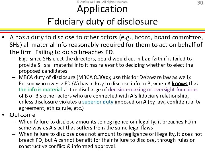 © Amitai Aviram. All rights reserved. Application 30 Fiduciary duty of disclosure • A