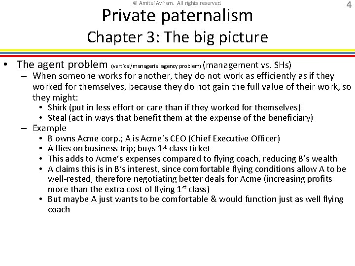 © Amitai Aviram. All rights reserved. Private paternalism 4 Chapter 3: The big picture
