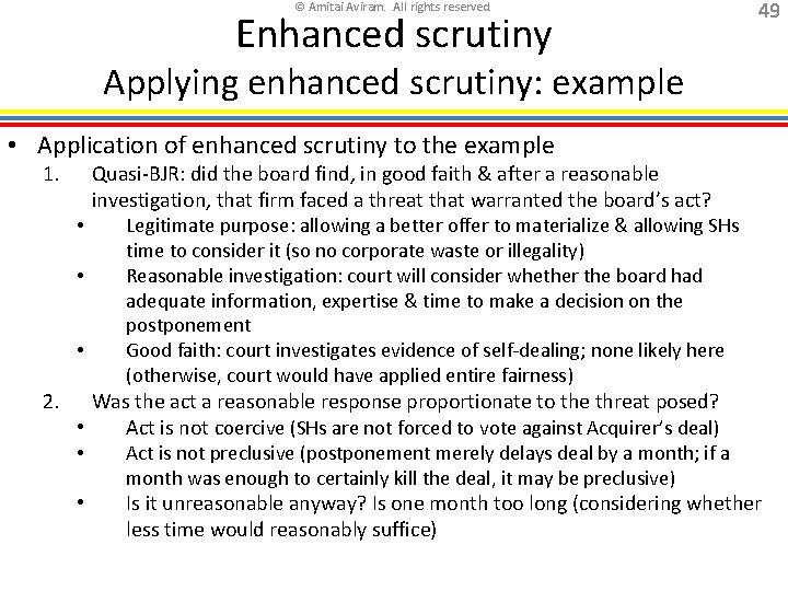 © Amitai Aviram. All rights reserved. Enhanced scrutiny 49 Applying enhanced scrutiny: example •