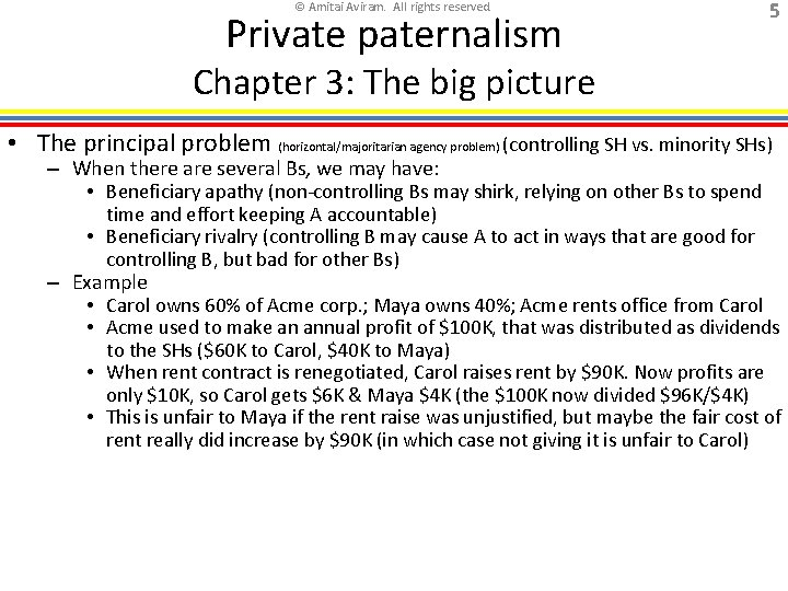 © Amitai Aviram. All rights reserved. Private paternalism 5 Chapter 3: The big picture