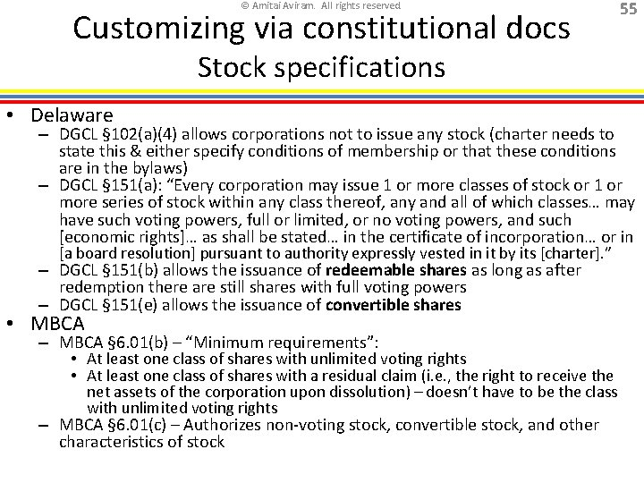 © Amitai Aviram. All rights reserved. Customizing via constitutional docs 55 Stock specifications •