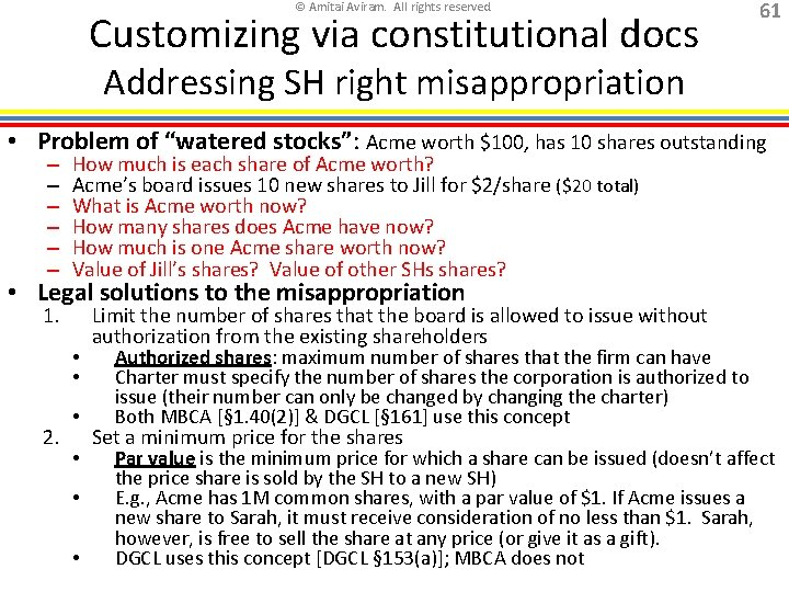 © Amitai Aviram. All rights reserved. Customizing via constitutional docs 61 Addressing SH right