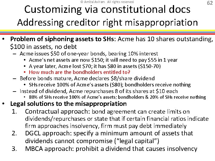 © Amitai Aviram. All rights reserved. Customizing via constitutional docs 62 Addressing creditor right