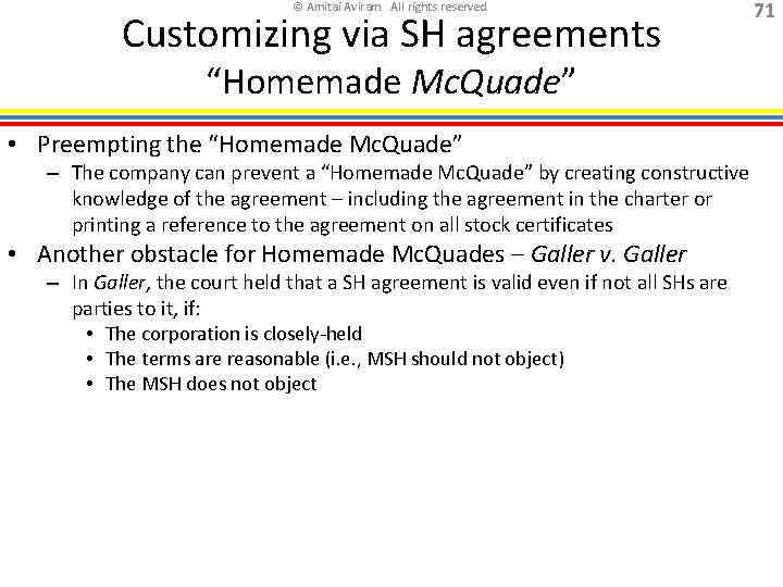 "© Amitai Aviram. All rights reserved. Customizing via SH agreements ""Homemade Mc. Quade"" •"