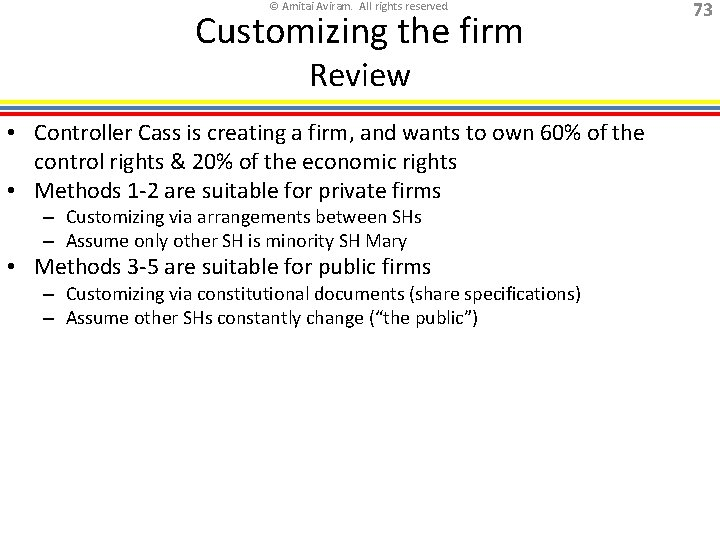 © Amitai Aviram. All rights reserved. Customizing the firm Review • Controller Cass is