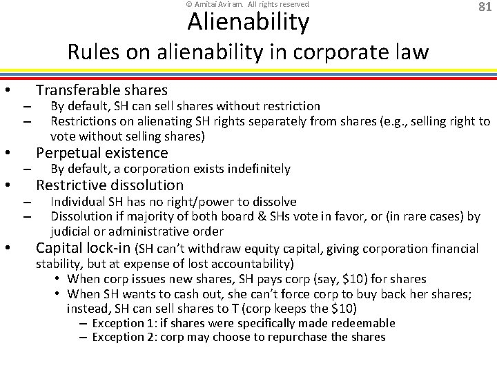© Amitai Aviram. All rights reserved. Alienability 81 Rules on alienability in corporate law