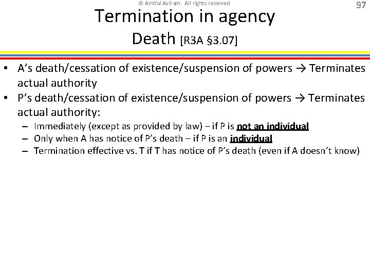 © Amitai Aviram. All rights reserved. Termination in agency 97 Death [R 3 A