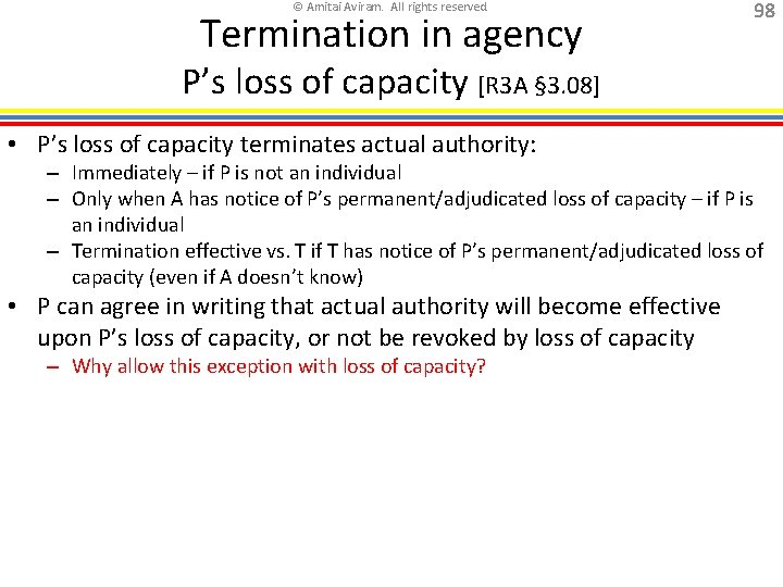 © Amitai Aviram. All rights reserved. Termination in agency 98 P's loss of capacity