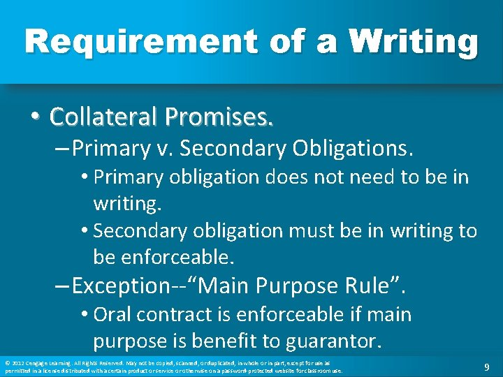 Requirement of a Writing • Collateral Promises. – Primary v. Secondary Obligations. • Primary