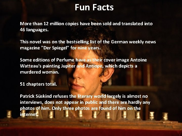 Fun Facts More than 12 million copies have been sold and translated into 46
