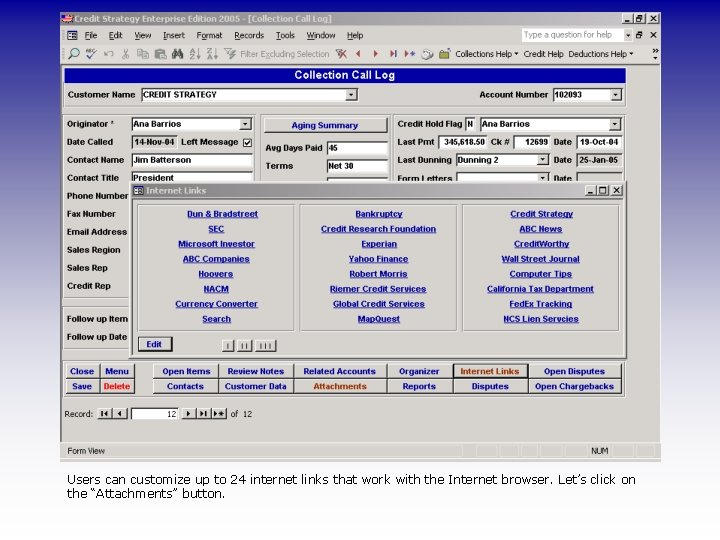 Users can customize up to 24 internet links that work with the Internet browser.