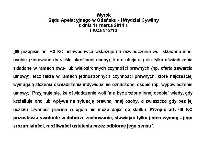 Wyrok Sądu Apelacyjnego w Gdańsku - I Wydział Cywilny z dnia 11 marca 2014