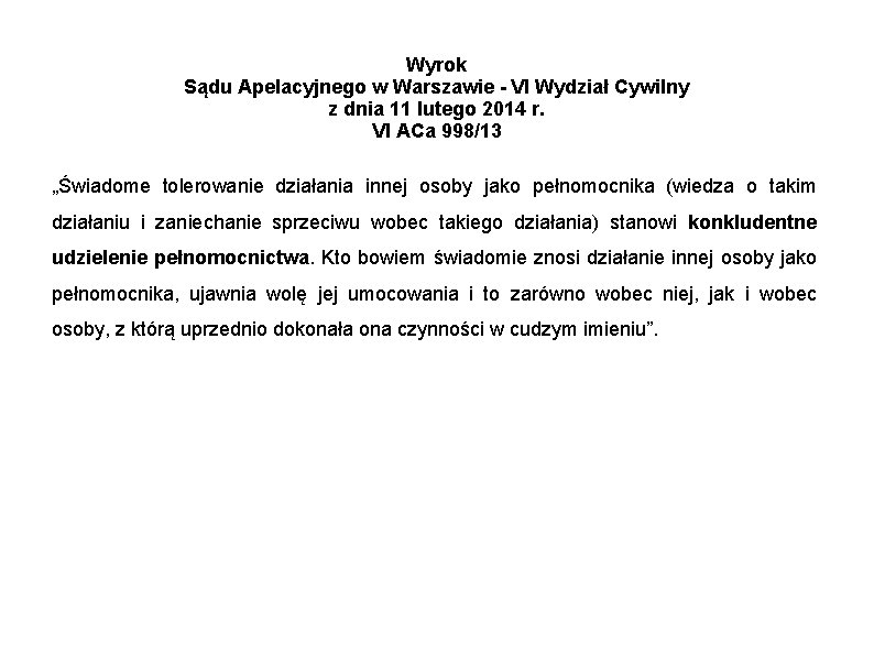 Wyrok Sądu Apelacyjnego w Warszawie - VI Wydział Cywilny z dnia 11 lutego 2014