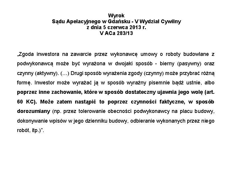 Wyrok Sądu Apelacyjnego w Gdańsku - V Wydział Cywilny z dnia 5 czerwca 2013