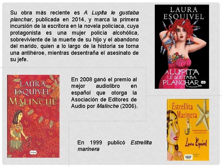 Laura Esquivel Escritora Autor Carmen Carvajal Medina Curso