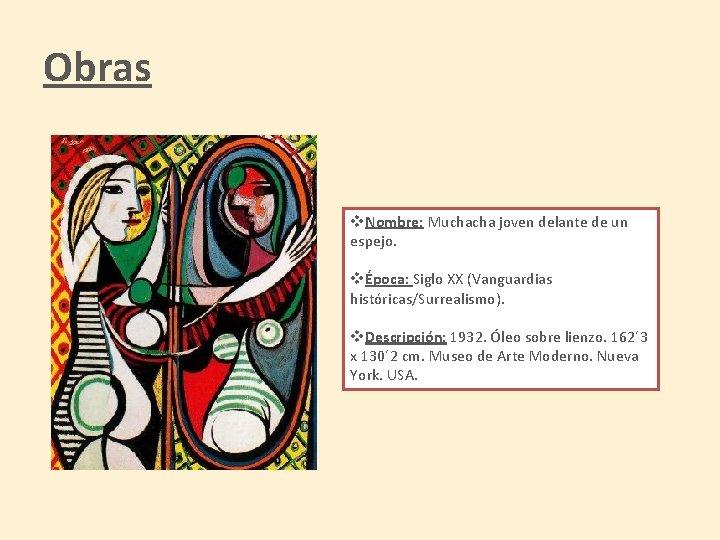 Obras v. Nombre: Muchacha joven delante de un espejo. vÉpoca: Siglo XX (Vanguardias históricas/Surrealismo).