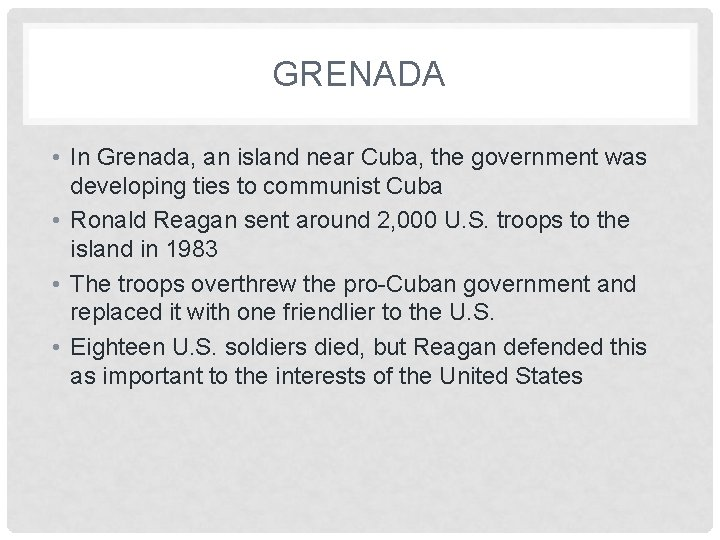 GRENADA • In Grenada, an island near Cuba, the government was developing ties to