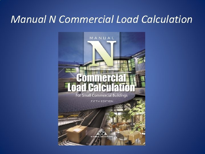 Manual N Commercial Load Calculation