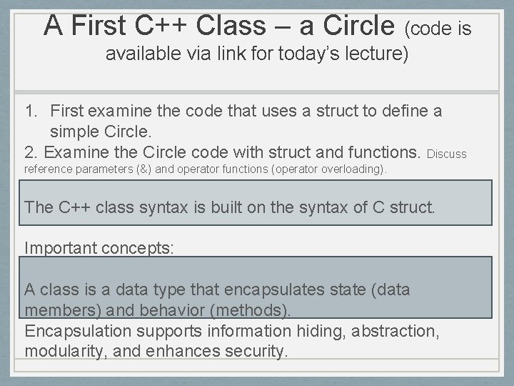 A First C++ Class – a Circle (code is available via link for today's