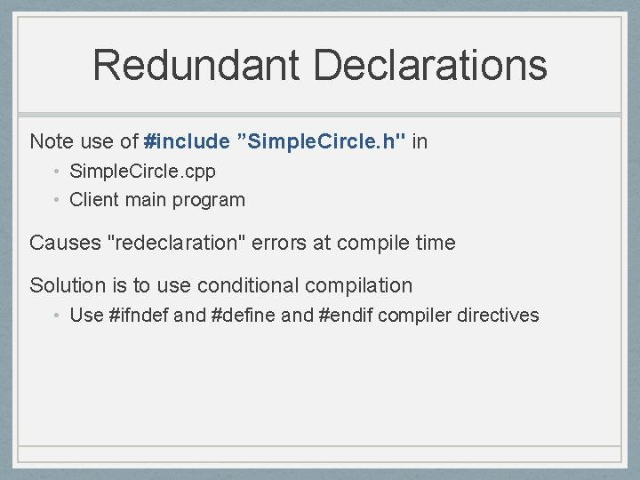 """Redundant Declarations Note use of #include """"Simple. Circle. h"""