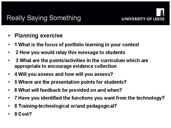 Really Saying Something • Planning exercise • 1 What is the focus of portfolio