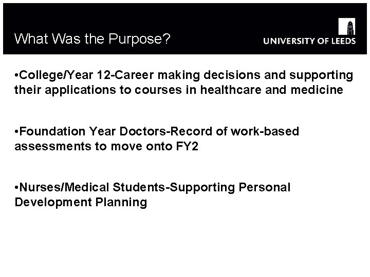 What Was the Purpose? • College/Year 12 -Career making decisions and supporting their applications