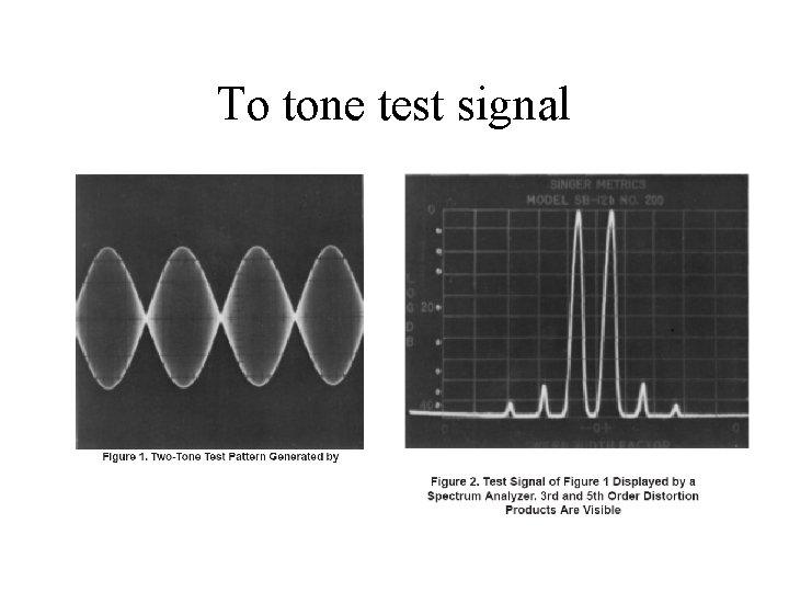 To tone test signal