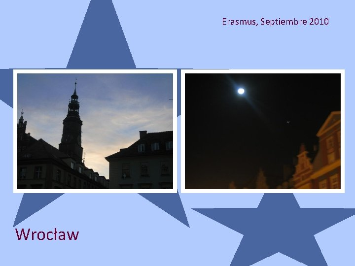 Erasmus, Septiembre 2010 Wrocław